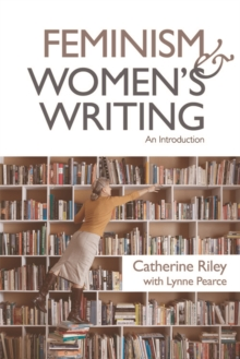 Feminism and Women's Writing : An Introduction, Paperback Book