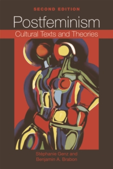 Postfeminism : Cultural Texts and Theories, Hardback Book