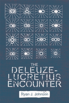 The Deleuze-Lucretius Encounter, Paperback / softback Book
