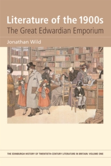 Literature of the 1900s : The Great Edwardian Emporium, Paperback / softback Book