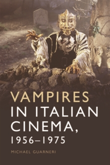 Vampires in Italian Cinema, 1956-1975, Hardback Book