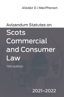 Avizandum Statutes on Scots Commercial and Consumer Law : 2020-21