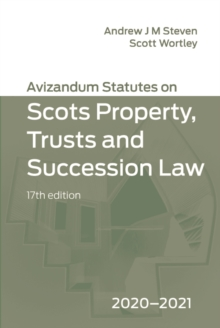Avizandum Statutes on the Scots Law of Property, Trusts and Succession : 2020-21