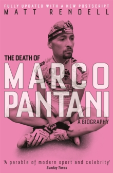 The Death of Marco Pantani : A Biography, Paperback Book