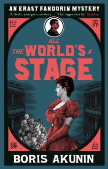 All The World's A Stage : Erast Fandorin 11, Paperback Book