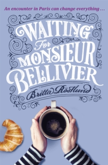 Waiting For Monsieur Bellivier, Paperback / softback Book
