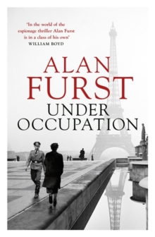 Under Occupation : The Times thriller of the month, from the master of the spy novel, Hardback Book