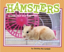 Hamsters : Questions and Answers, Paperback / softback Book