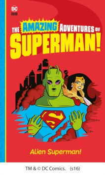 Alien Superman!, Paperback Book