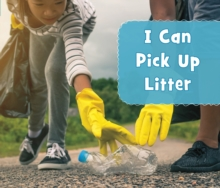 I Can Pick Up Litter, Paperback / softback Book