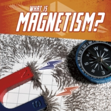 What Is Magnetism?, Paperback / softback Book
