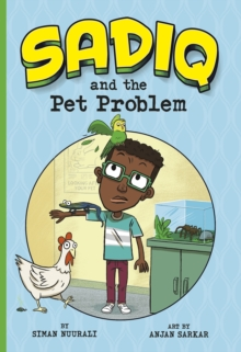 Sadiq and the Pet Problem, Paperback / softback Book