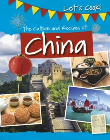 The Culture and Recipes of China, Paperback / softback Book