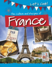 The Culture and Recipes of France, Paperback / softback Book
