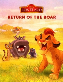 Disney Junior The Lion Guard Return of the Roar, Board book Book