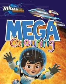 Disney Miles from Tomorrow Mega Colouring, Paperback Book