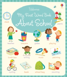 My First Word Book About School, Board book Book