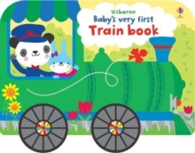 Baby's Very First Train Book, Board book Book