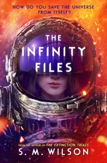 The Infinity Files, Paperback / softback Book