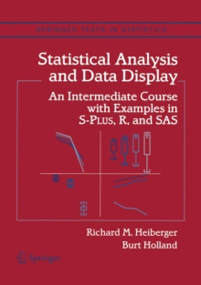 Statistical Analysis and Data Display : An Intermediate Course with Examples in S-Plus, R, and SAS, PDF eBook