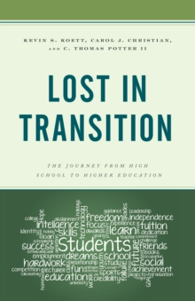 Lost in Transition : The Journey from High School to Higher Education, Hardback Book