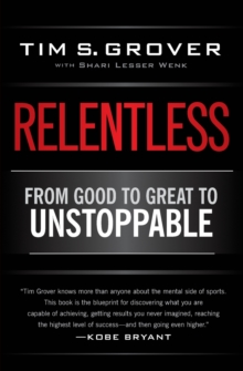 Relentless : From Good to Great to Unstoppable, Paperback Book