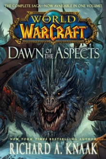 World of Warcraft: Dawn of the Aspects, Paperback Book