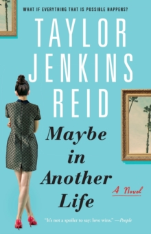 Maybe in Another Life : A Novel, Paperback Book