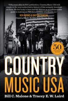 Country Music USA : 50th Anniversary Edition, Paperback / softback Book