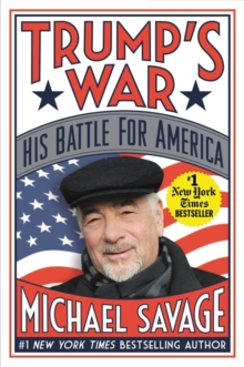 Trump's War : His Battle for America, Paperback Book