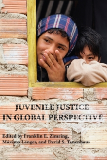 Juvenile Justice in Global Perspective, Paperback / softback Book