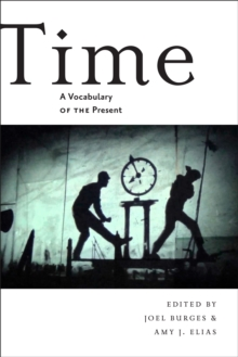 Time : A Vocabulary of the Present, Paperback / softback Book