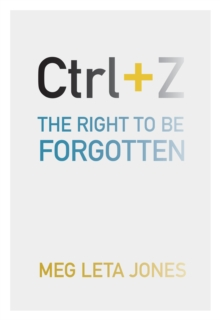 Ctrl + Z : The Right to Be Forgotten, Paperback / softback Book