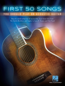 First 50 Songs You Should Play On Acoustic Guitar, Paperback / softback Book
