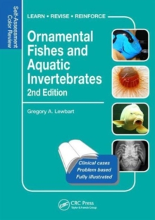 Ornamental Fishes and Aquatic Invertebrates : Self-Assessment Color Review, Second Edition, Paperback / softback Book