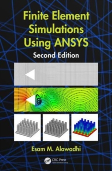 Finite Element Simulations Using ANSYS, Hardback Book