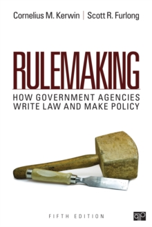 Rulemaking : How Government Agencies Write Law and Make Policy, Paperback / softback Book
