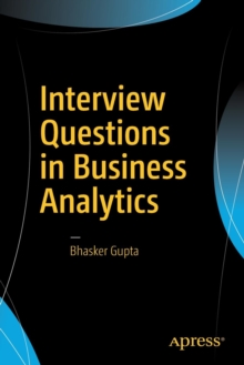 Interview Questions in Business Analytics, Paperback / softback Book