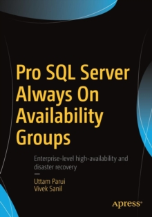 Pro SQL Server Always On Availability Groups, Paperback / softback Book