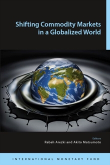 Shifting commodity markets in a globalized world, Paperback / softback Book