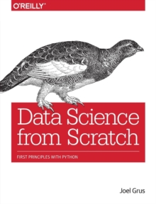Data Science from Scratch, Paperback Book