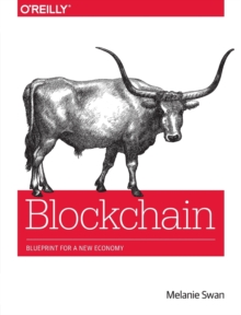 Blockchain : Blueprint for a New Economy, Paperback Book