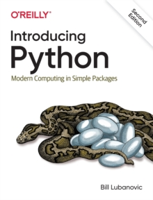 Introducing Python : Modern Computing in Simple Packages, Paperback / softback Book