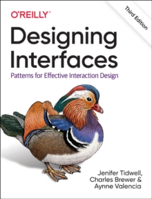 Designing Interfaces : Patterns for Effective Interaction Design, Paperback / softback Book