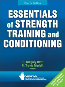 Essentials of Strength Training and Conditioning, Hardback Book