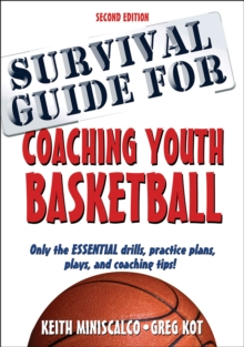 Survival Guide for Coaching Youth Basketball, Paperback / softback Book