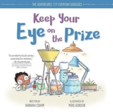 Keep Your Eye on the Prize, Hardback Book