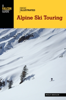 Basic Illustrated Alpine Ski Touring, Paperback / softback Book