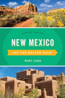 New Mexico Off the Beaten Path (R) : Discover Your Fun, Paperback / softback Book