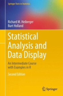 Statistical Analysis and Data Display : An Intermediate Course with Examples in R, Hardback Book
